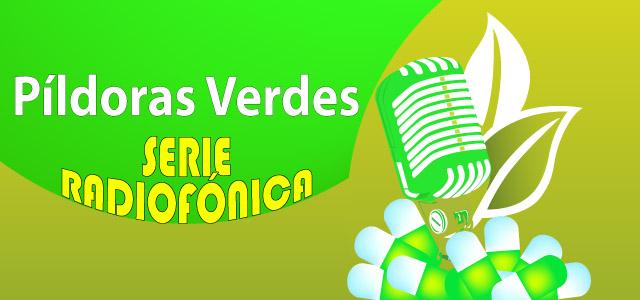 pildoras-verdes-serie-radiofonica-2014.jpg/